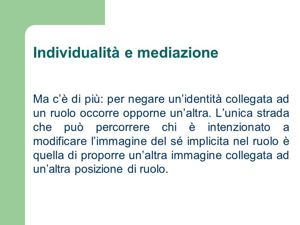 Individualità e mediazione