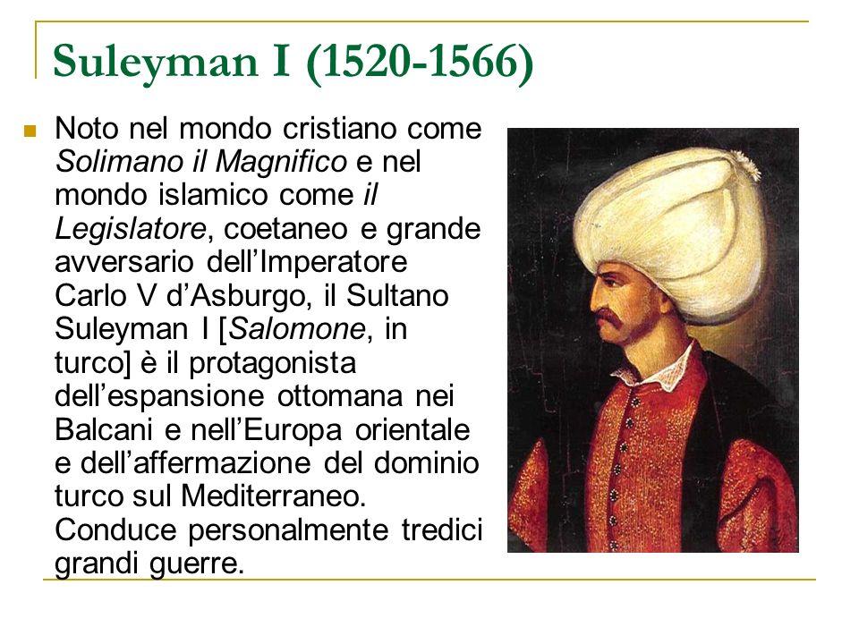 Suleyman I (1520-1566)