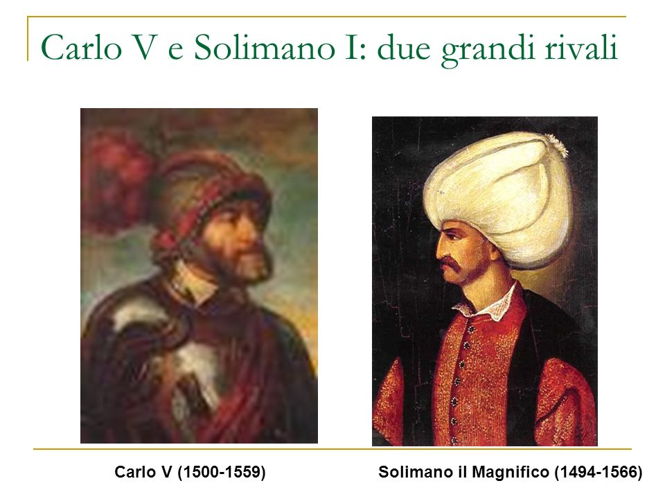 Carlo V e Solimano I: due grandi rivali