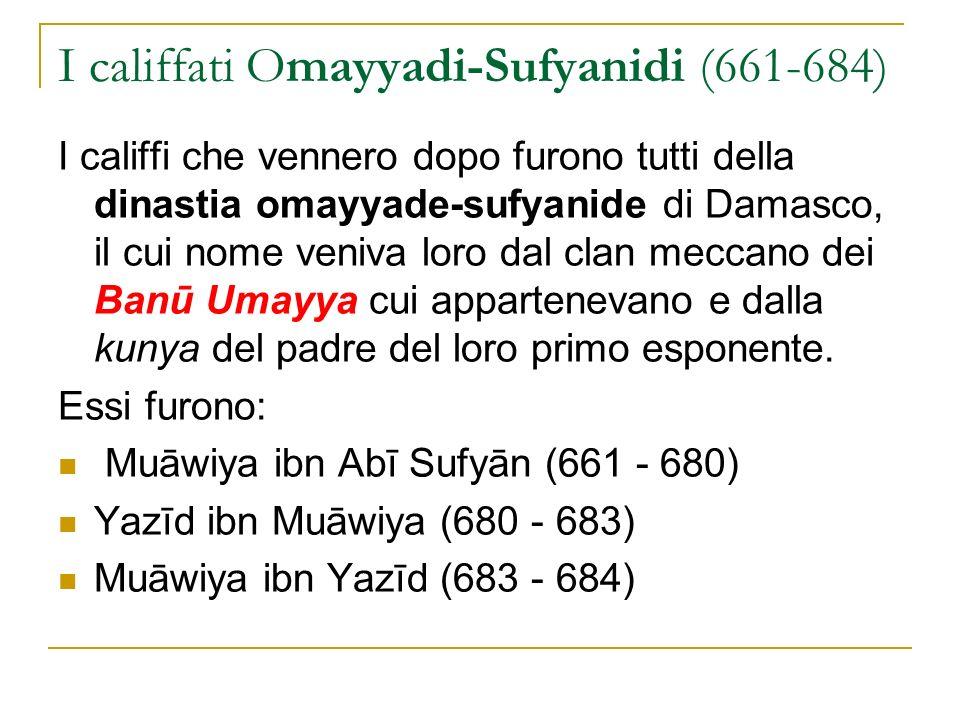 I califfati Omayyadi-Sufyanidi (661-684)