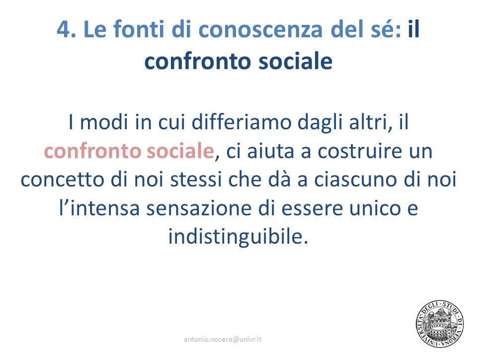 4. Le fonti di conoscenza del sé: il confronto sociale