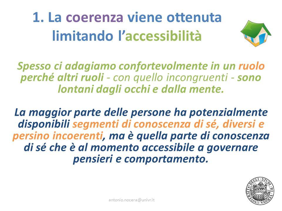 1. La coerenza viene ottenuta limitando l'accessibilità