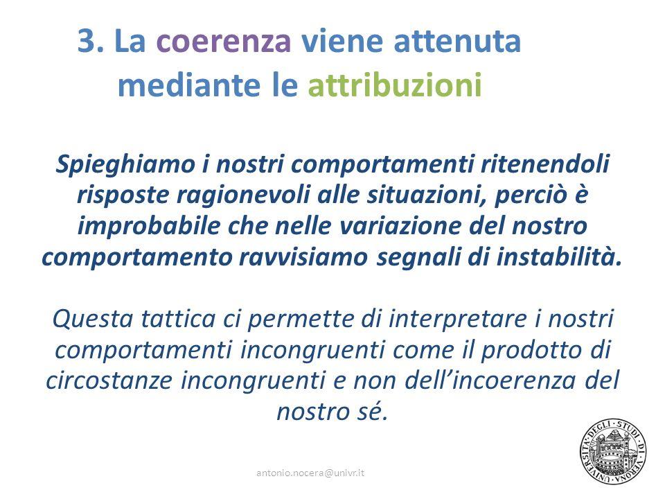 3. La coerenza viene attenuta mediante le attribuzioni