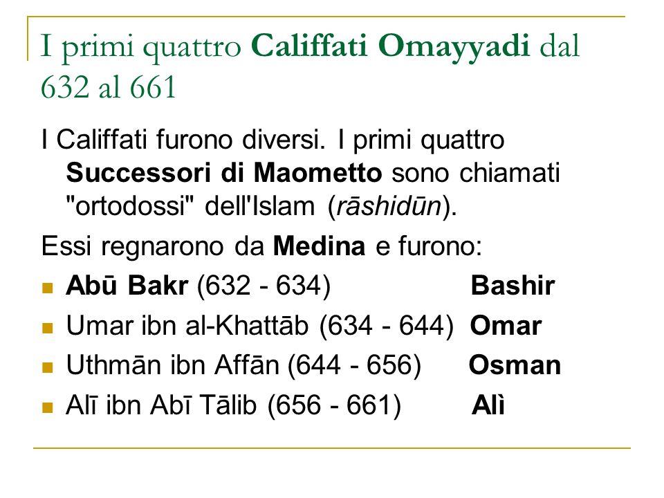 I primi quattro Califfati Omayyadi dal 632 al 661
