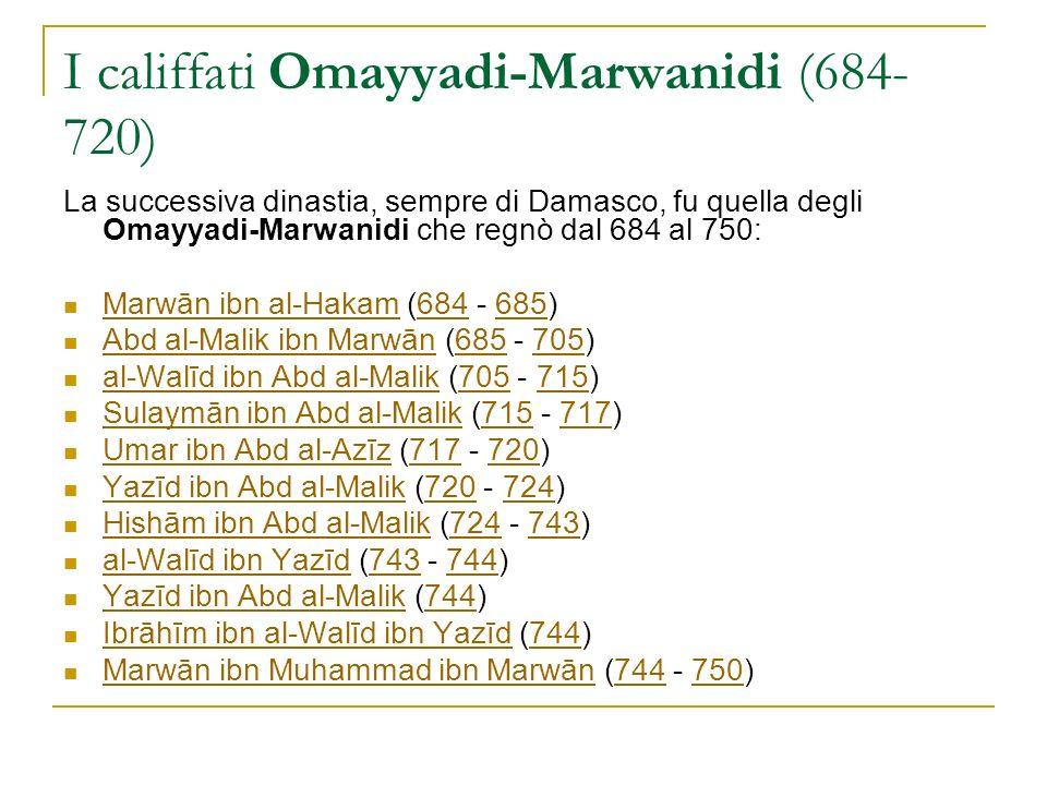 I califfati Omayyadi-Marwanidi (684-720)