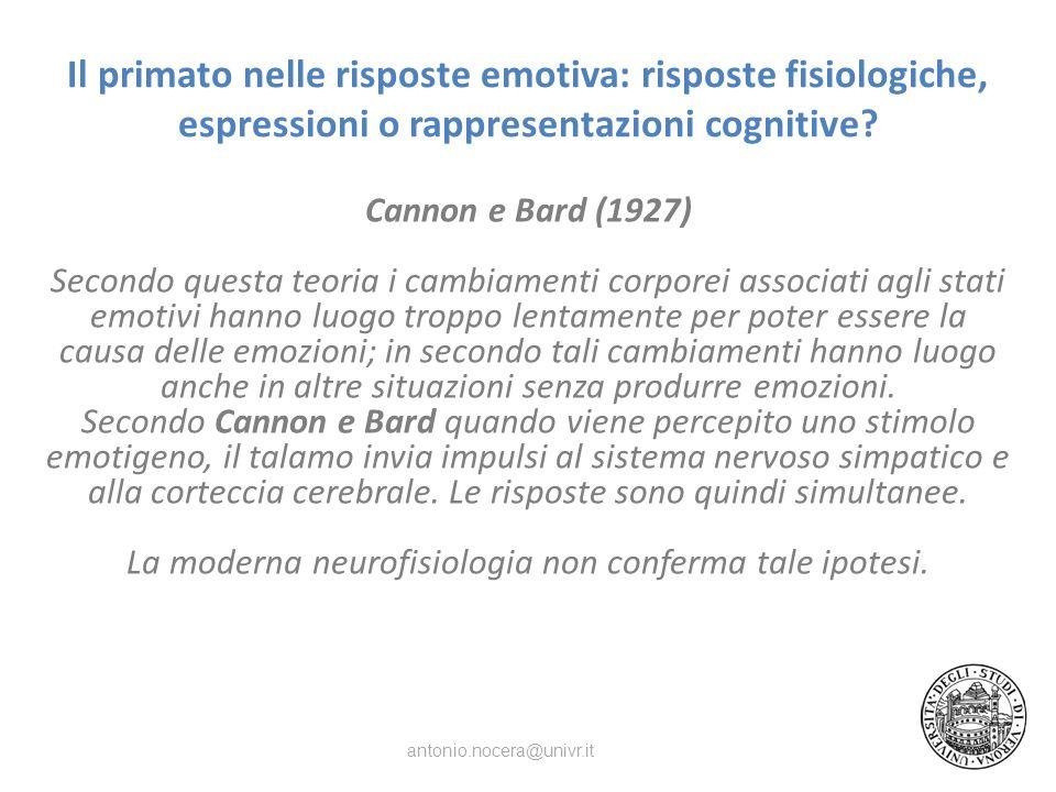 Il primato nelle risposte emotiva: risposte fisiologiche, espressioni o rappresentazioni cognitive