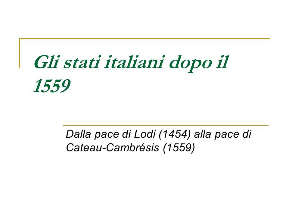 Gli stati italiani dopo il 1559
