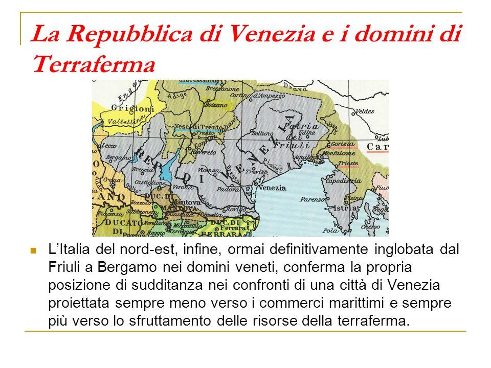 La Repubblica di Venezia e i domini di Terraferma