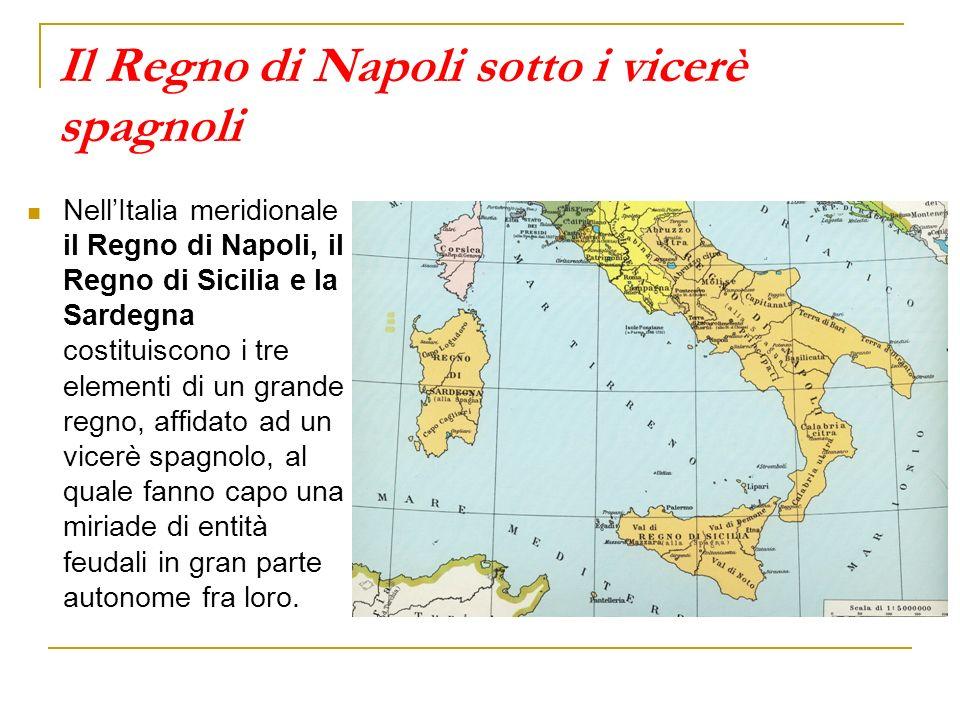 Il Regno di Napoli sotto i vicerè spagnoli