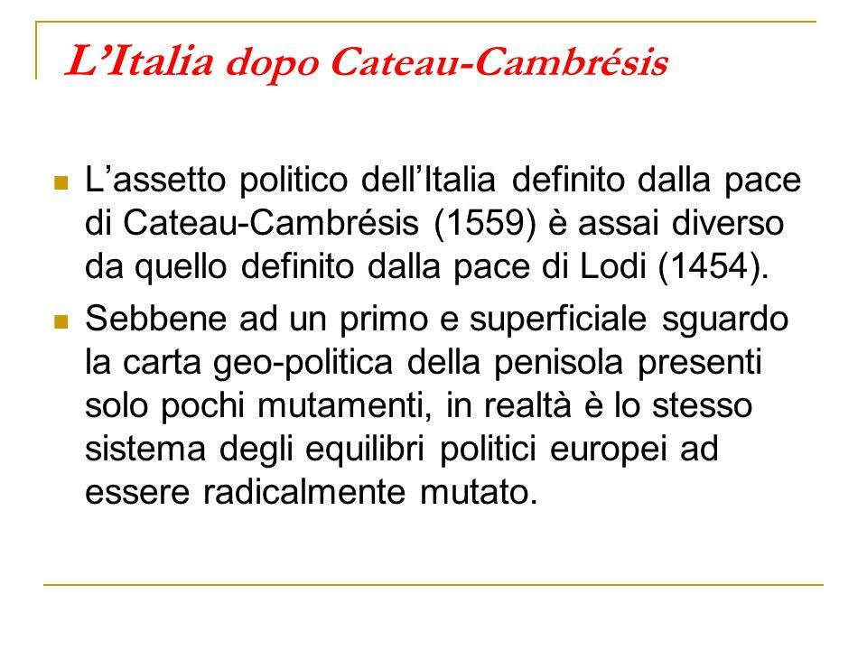 L'Italia dopo Cateau-Cambrésis