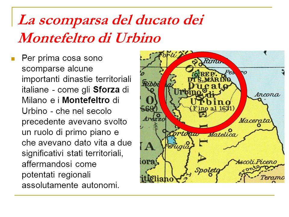 La scomparsa del ducato dei Montefeltro di Urbino