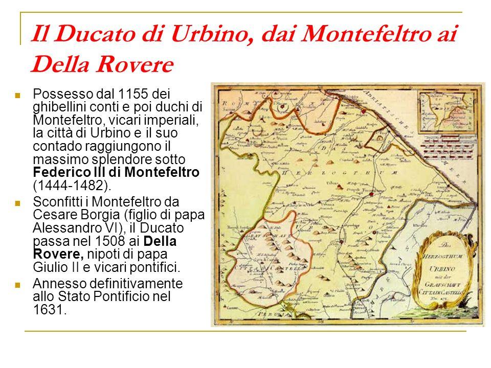 Il Ducato di Urbino, dai Montefeltro ai Della Rovere