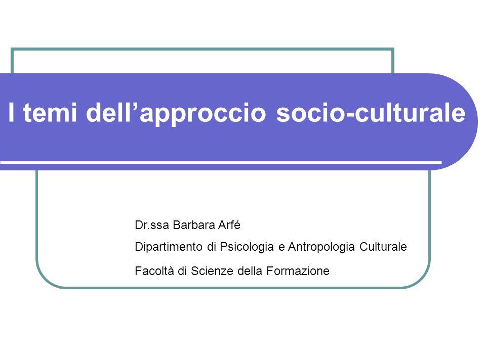 I temi dell'approccio socio-culturale