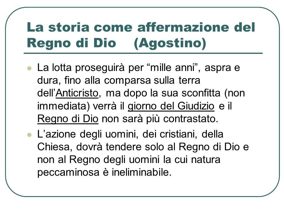 La storia come affermazione del Regno di Dio (Agostino)