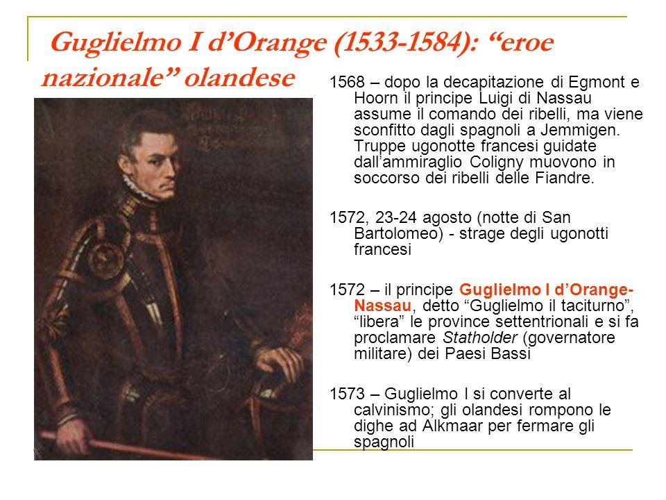 Guglielmo I d'Orange (1533-1584): eroe nazionale olandese