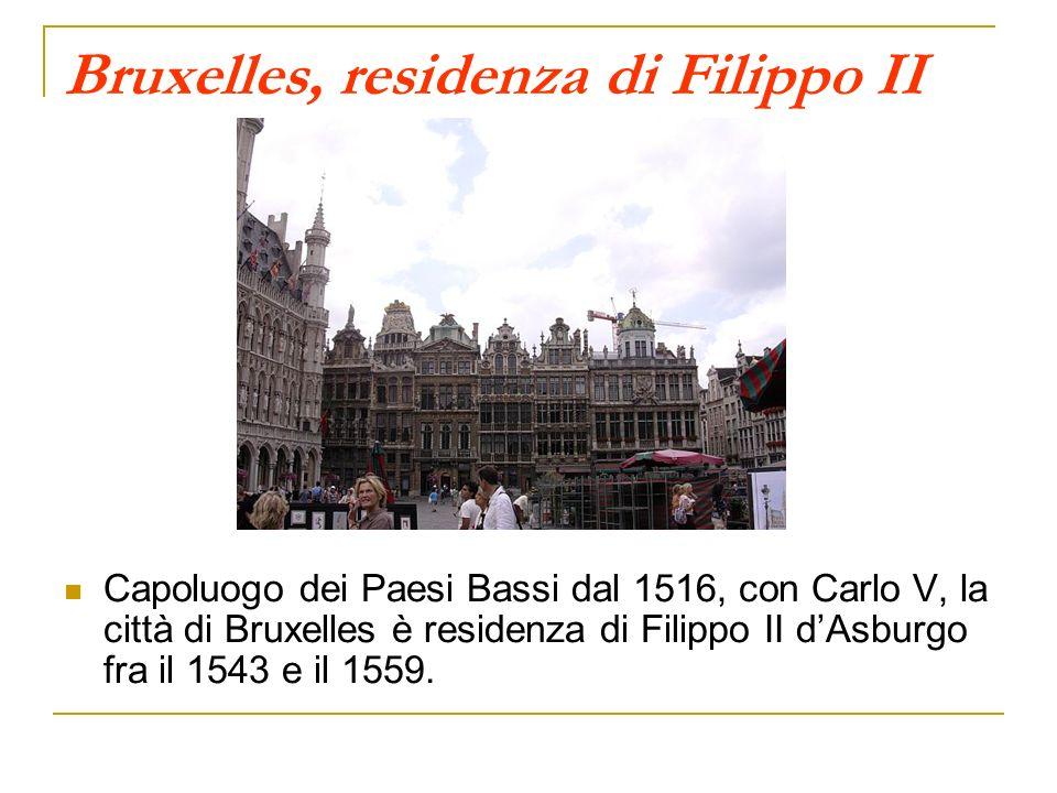 Bruxelles, residenza di Filippo II