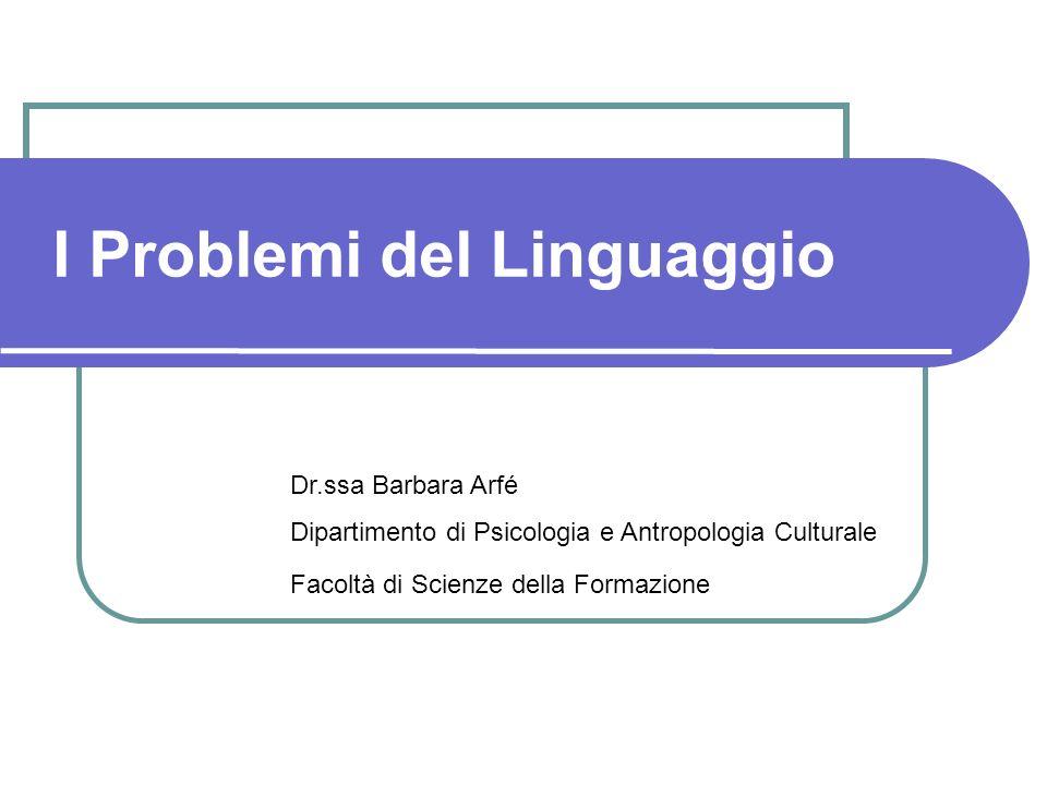 I Problemi del Linguaggio