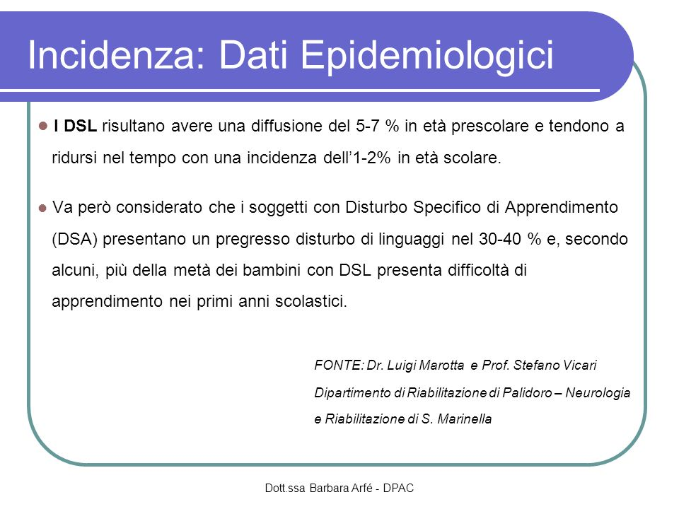 Incidenza: Dati Epidemiologici