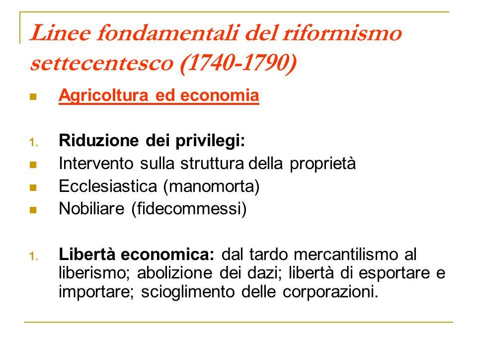 Linee fondamentali del riformismo settecentesco (1740-1790)