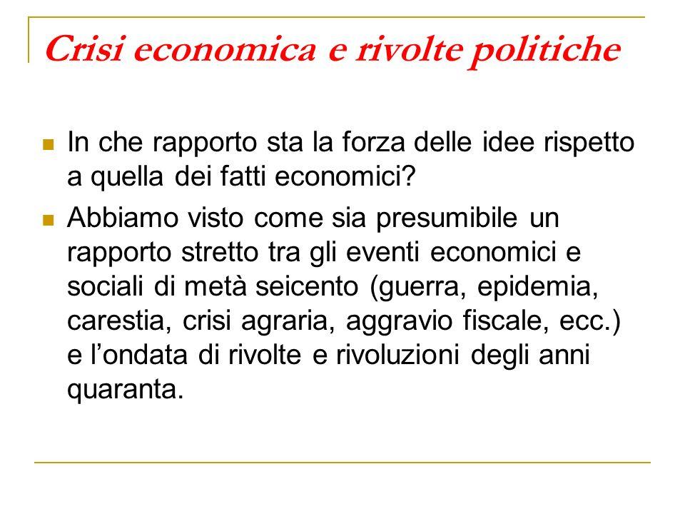 Crisi economica e rivolte politiche