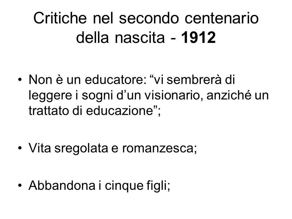 Critiche nel secondo centenario della nascita - 1912