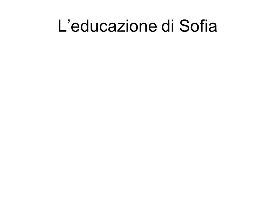 L'educazione di Sofia