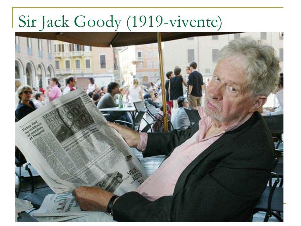 Sir Jack Goody (1919-vivente)