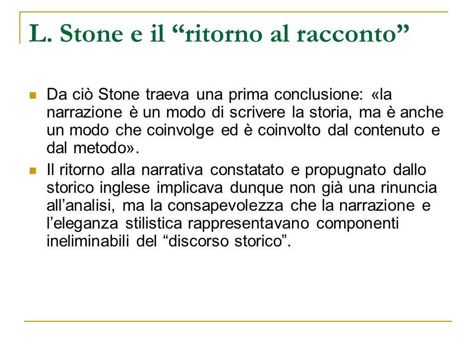L. Stone e il ritorno al racconto