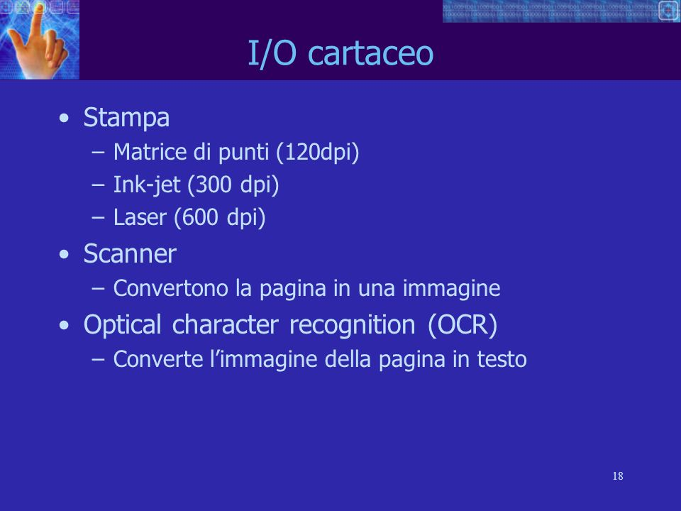 I/O cartaceo Stampa Scanner Optical character recognition (OCR)