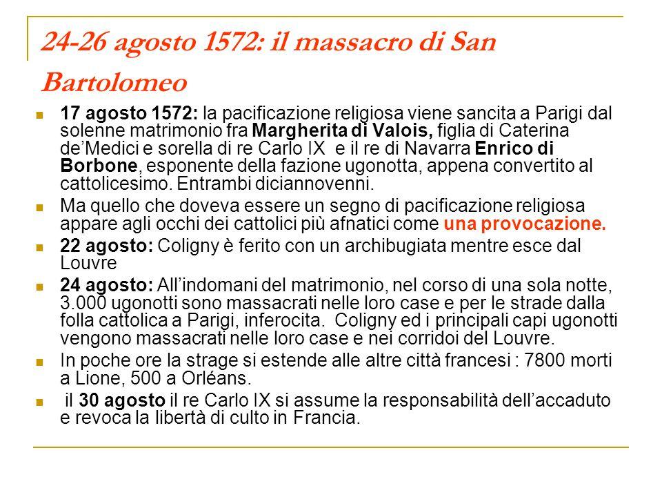 24-26 agosto 1572: il massacro di San Bartolomeo