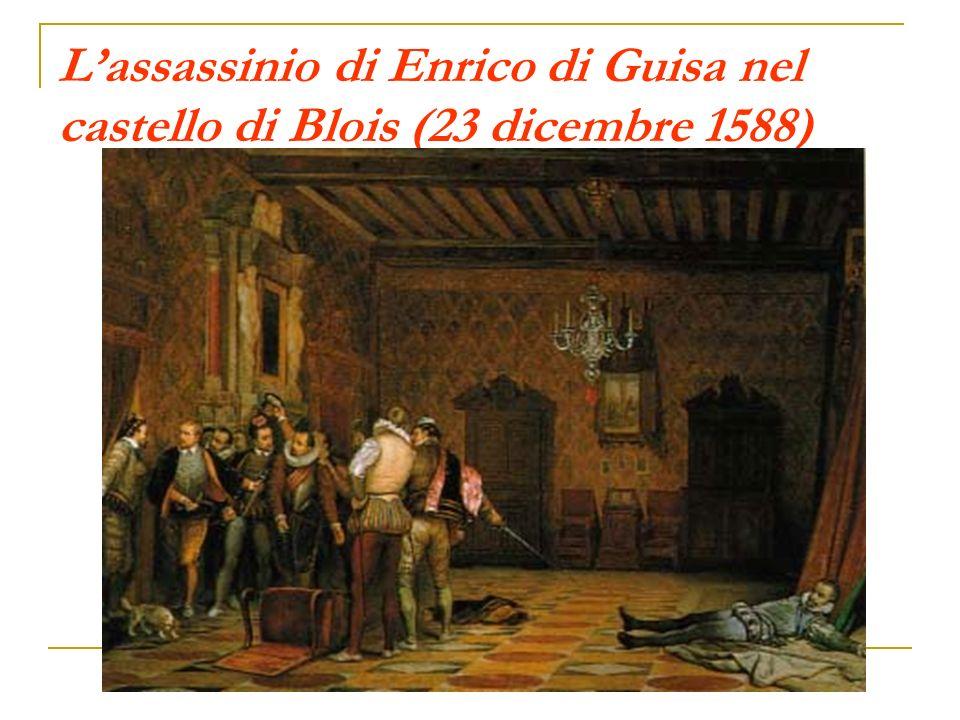 L'assassinio di Enrico di Guisa nel castello di Blois (23 dicembre 1588)