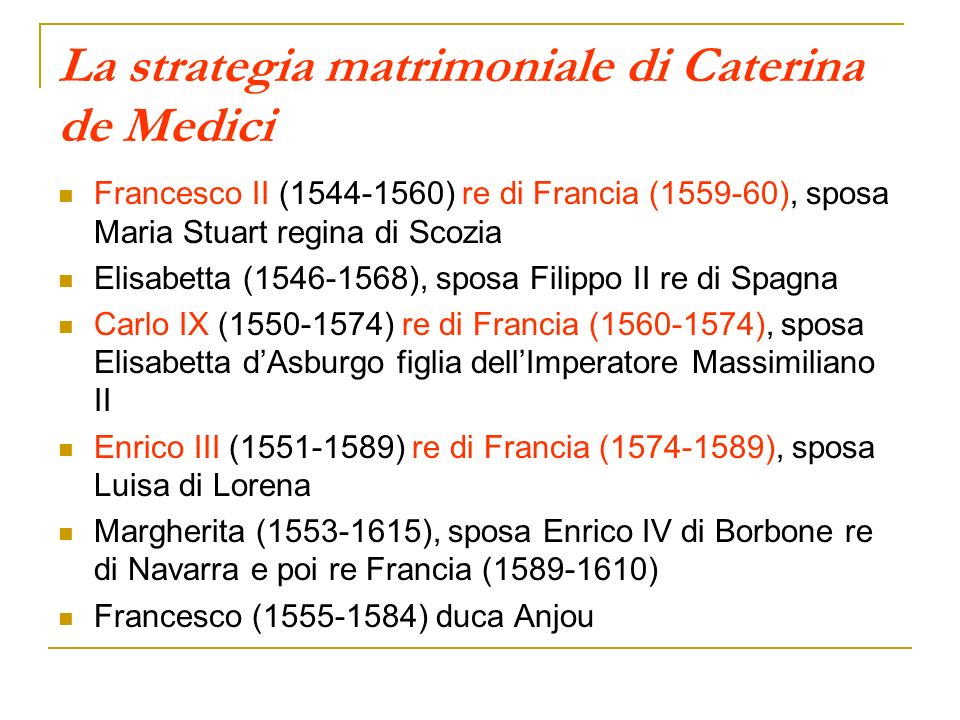 La strategia matrimoniale di Caterina de Medici