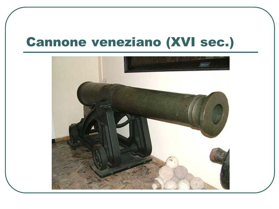 Cannone veneziano (XVI sec.)