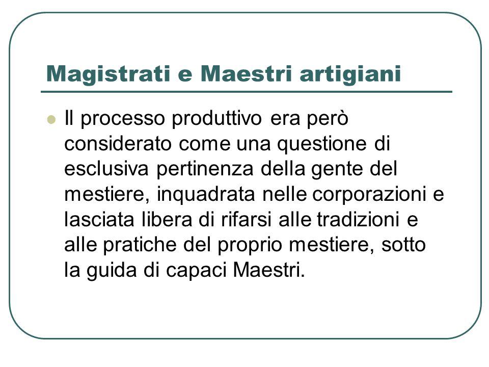 Magistrati e Maestri artigiani