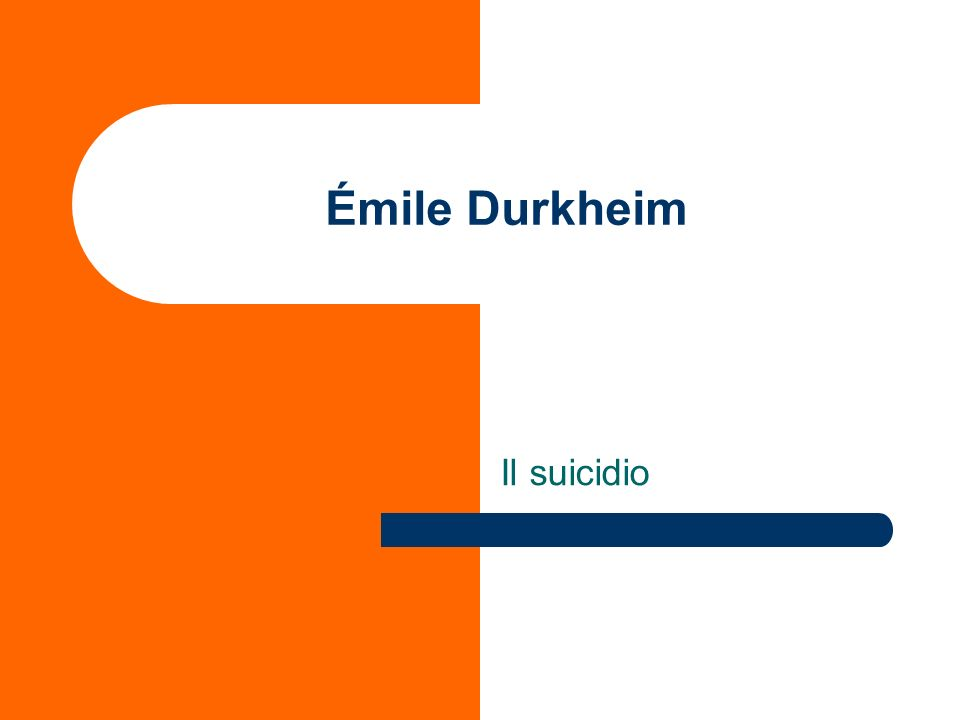 Émile Durkheim Il suicidio