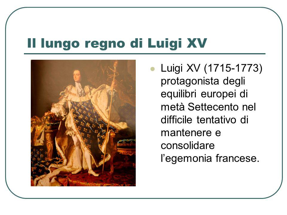 Il lungo regno di Luigi XV