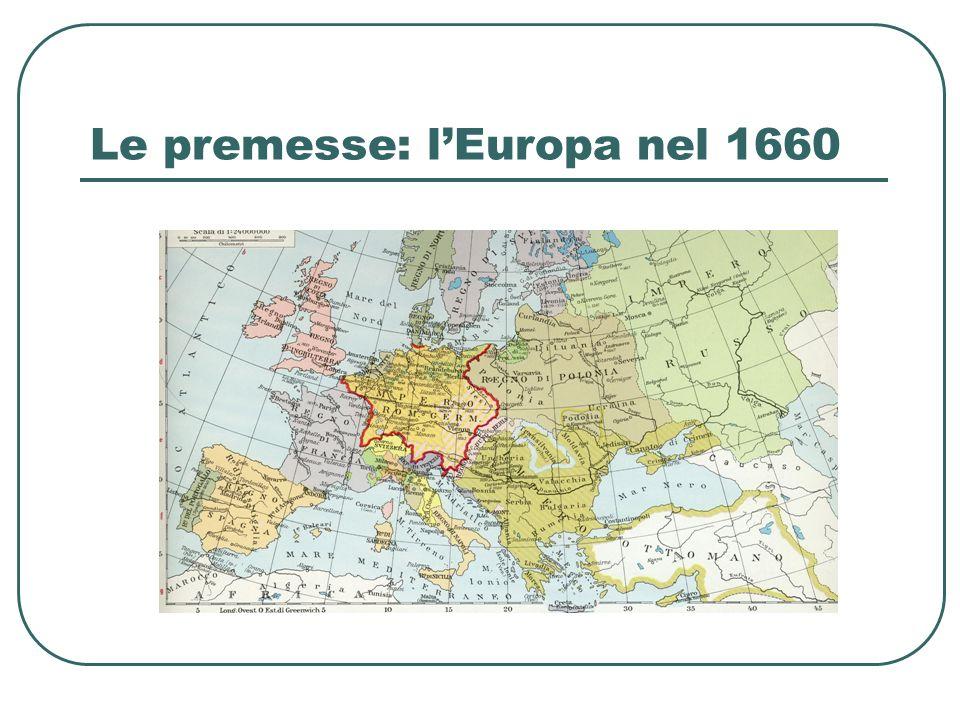 Le premesse: l'Europa nel 1660