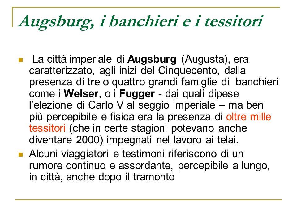 Augsburg, i banchieri e i tessitori