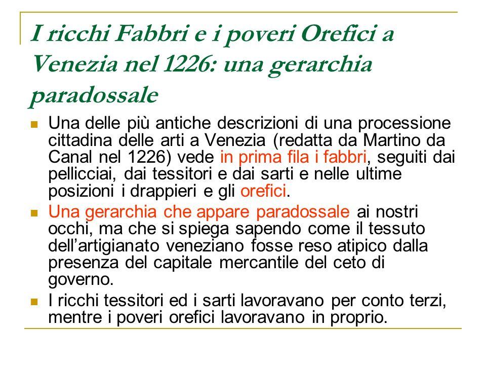I ricchi Fabbri e i poveri Orefici a Venezia nel 1226: una gerarchia paradossale