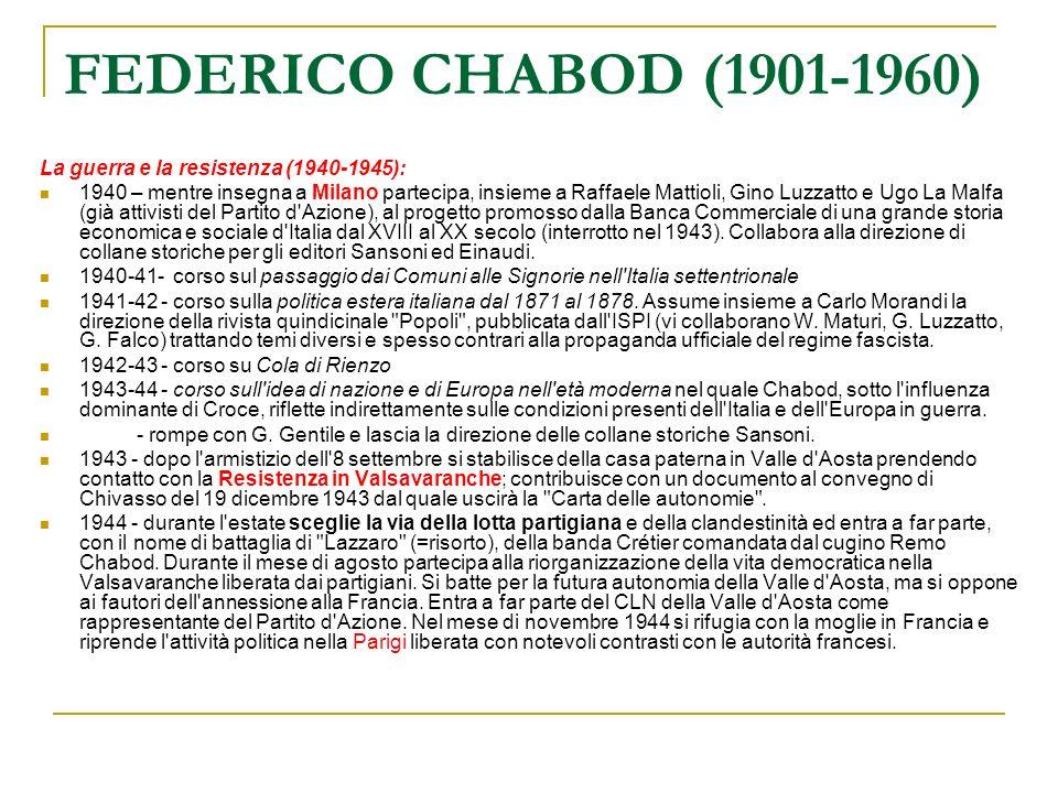 FEDERICO CHABOD (1901-1960) La guerra e la resistenza (1940-1945):