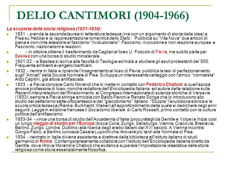 DELIO CANTIMORI (1904-1966) La scoperta della storia religiosa (1931-1934):
