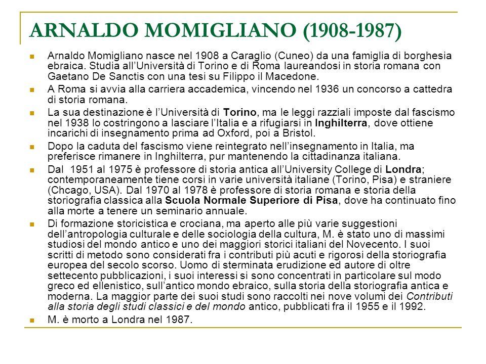 ARNALDO MOMIGLIANO (1908-1987)