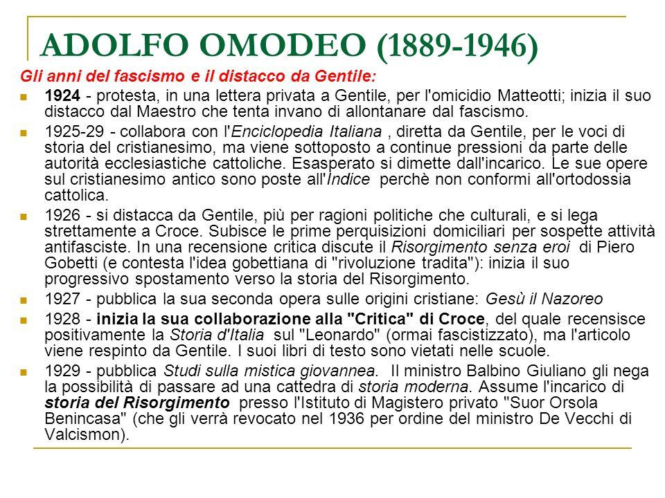 ADOLFO OMODEO (1889-1946) Gli anni del fascismo e il distacco da Gentile: