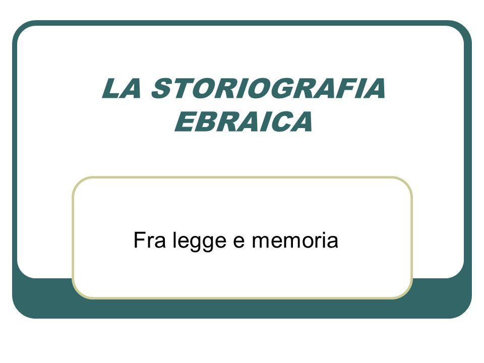 LA STORIOGRAFIA EBRAICA