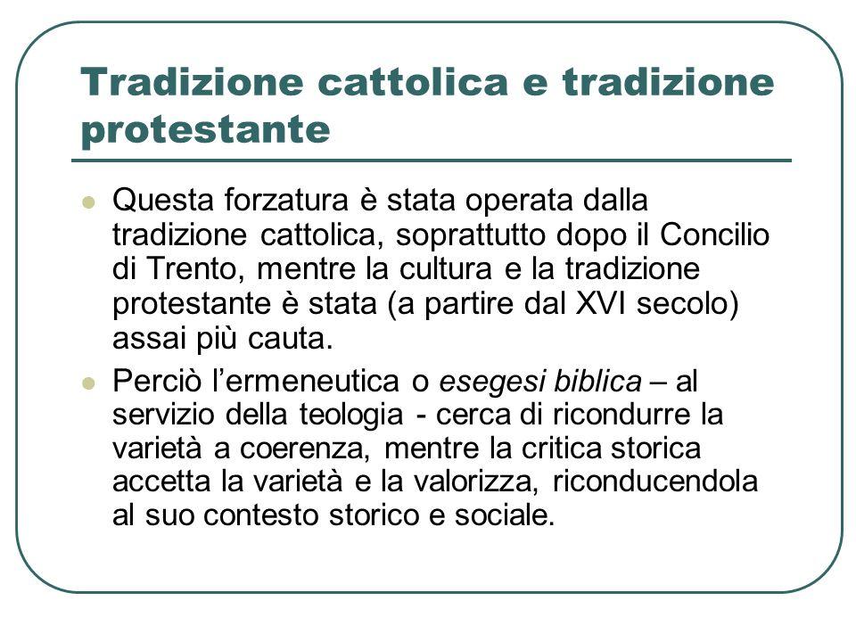 Tradizione cattolica e tradizione protestante