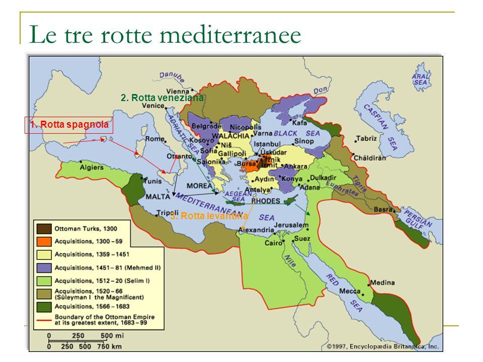 Le tre rotte mediterranee