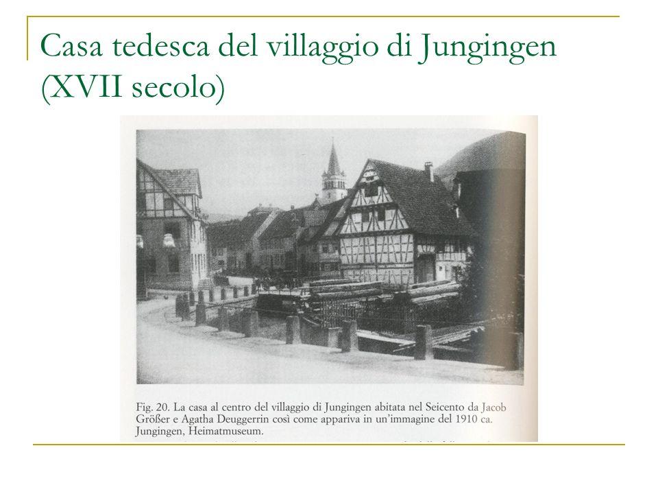 Casa tedesca del villaggio di Jungingen (XVII secolo)