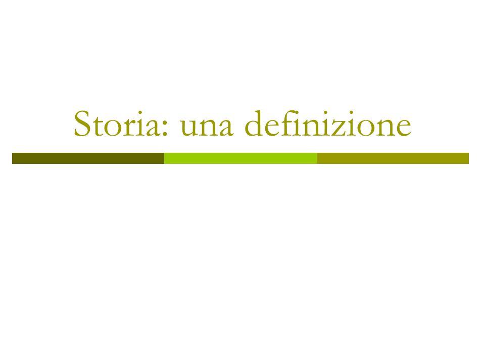 Storia: una definizione
