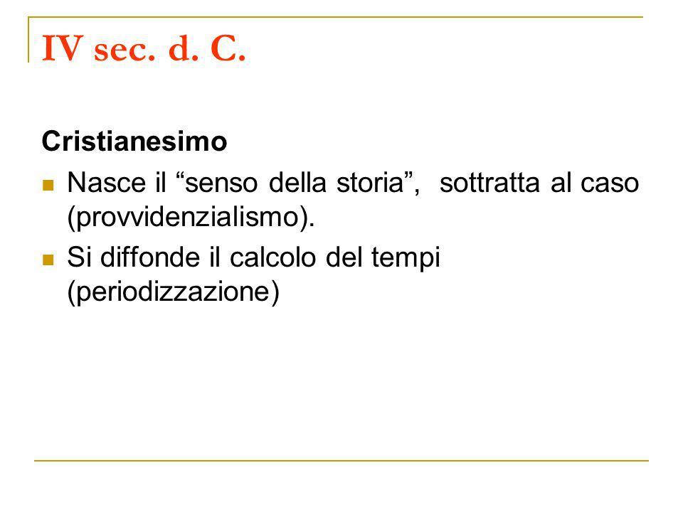 IV sec. d. C. Cristianesimo