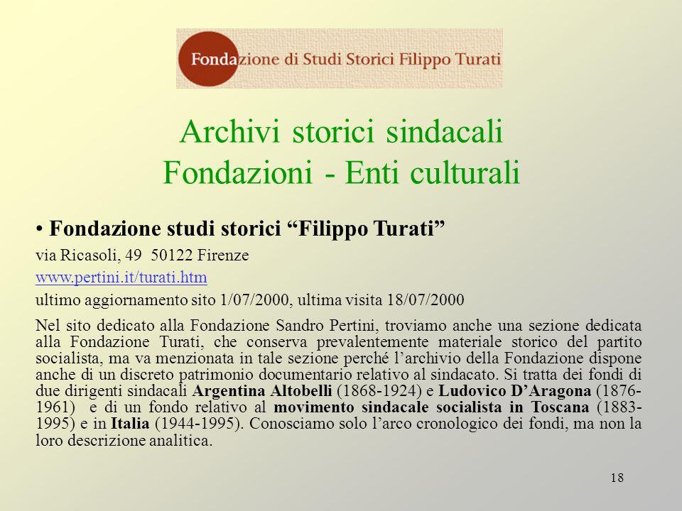 Archivi storici sindacali Fondazioni - Enti culturali
